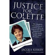 Justice for Colette by Jacqui Kirkby