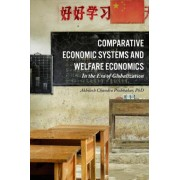 Comparative Economic Systems and Welfare Economics by AKHILESH CHANDRA PRABHAKAR