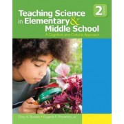 Teaching Science in Elementary and Middle School by Cory A. Buxton