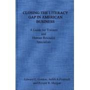 Closing the Literacy Gap in American Business by Edward E. Gordon