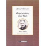 Dupa-amiaza unui faun - Mircea V. Ciobanu