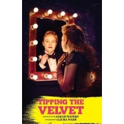 Tipping the Velvet by Laura Wade