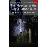 The Haunter of the Ring by Robert E. Howard