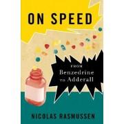 On Speed by Nicolas Rasmussen