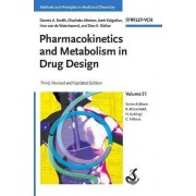 Pharmacokinetics and Metabolism in Drug Design by Dennis A. Smith