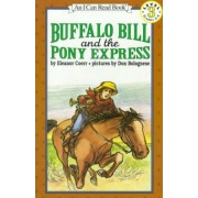 Buffalo Bill and the Pony Express by Don Bolognese
