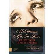 Melodrama After the Tears by J. Metelmann
