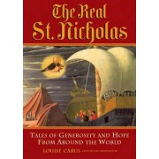 The Real St. Nicholas by Louise Carus