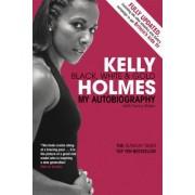 Kelly Holmes by Kelly Holmes