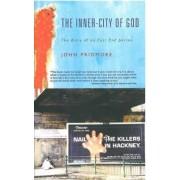The Inner-city of God by John Pridmore