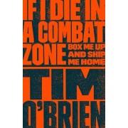 If I Die in a Combat Zone by Tim O'Brien