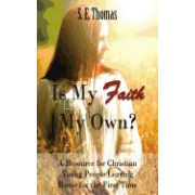 Is My Faith My Own?: A Resource for Christian Young People Leaving Home for the First Time