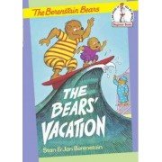 The Bears' Vacation by Stan Berenstain