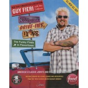 Diners, Drive-Ins, and Dives: The Funky Finds in Flavortown by Guy Fieri