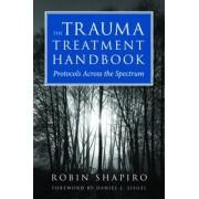 The Trauma Treatment Handbook by Robin Shapiro