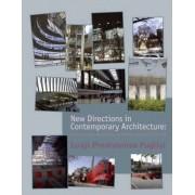 New Directions in Contemporary Architecture by Luigi Prestinenza Puglisi