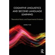Cognitive Linguistics and Second Language Learning by Andrea Tyler