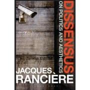 Dissensus by Jacques Ranciere