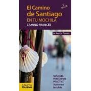 El Camino de Santiago en tu mochila. Camino Francés by Anton Pombo Rodriguez