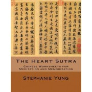 The Heart Sutra by Stephanie Yung