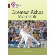 Collins Big Cat - Ten Greatest Ashes Moments: Band 14/Ruby