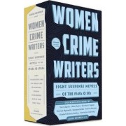 Women Crime Writers: Eight Suspense Novels Of The 1940s & 50s by Sarah Weinman