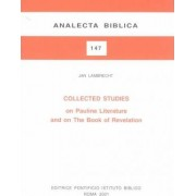 Collected Studies on Pauline Literature on the Book of Revelations by J. Lambrecht