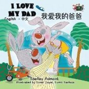 I Love My Dad by Shelley Admont