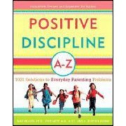 Positive Discipline A-Z by Jane;Stephen Glenn Nelsen