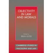 Objectivity in Law and Morals by Brian Leiter