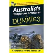 Australia's Dangerous Creatures by Graeme Lofts