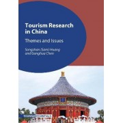 Tourism Research in China by Songshan Sam Huang