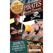 Top Secret Files: Pirates and Buried Treasure by Stephanie Bearce