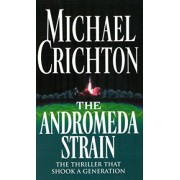 Andromeda Strain,The by Michael Crichton