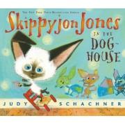 Skippyjon Jones in the Doghouse by Judy Schachner