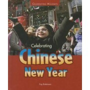 Celebrating Chinese New Year by Fay Robinson