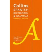 Collins Spanish Dictionary and Grammar Essential Edition by Collins Dictionaries