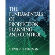 Fundamentals of Production Planning and Control by Harry Finestone
