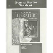 Glencoe Literature Grade 11, American Literature, Grammar Practice Workbook by McGraw-Hill
