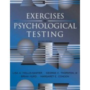 Exercises in Psychological Testing by Lisa A. Hollis-Sawyer