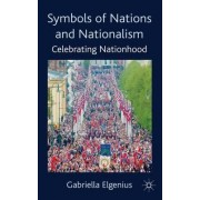 Symbols of Nations and Nationalism by Gabriella Elgenius