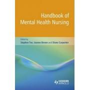 Handbook of Mental Health Nursing by Stephen Tee