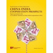 China-India Cooperation Prospects by Prof Victor F.S. Sit