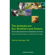 The Animals are Our Brothers and Sisters by Werner Hartinger