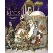 We Three Kings by Gennady Spirin
