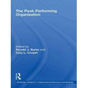 The Peak Performing Organization by Professor Ronald J. Burke