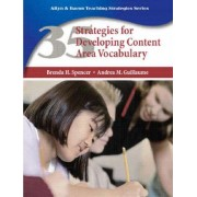 35 Strategies for Developing Content Area Vocabulary by Brenda H. Spencer