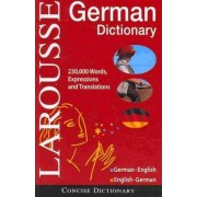 Larousse Concise German Dictionary by Larousse Editorial
