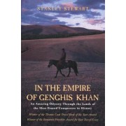 In the Empire of Genghis Khan by Stanley Stewart