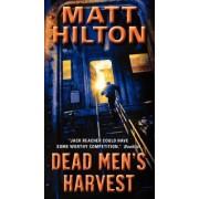 Dead Men's Harvest by Matt Hilton